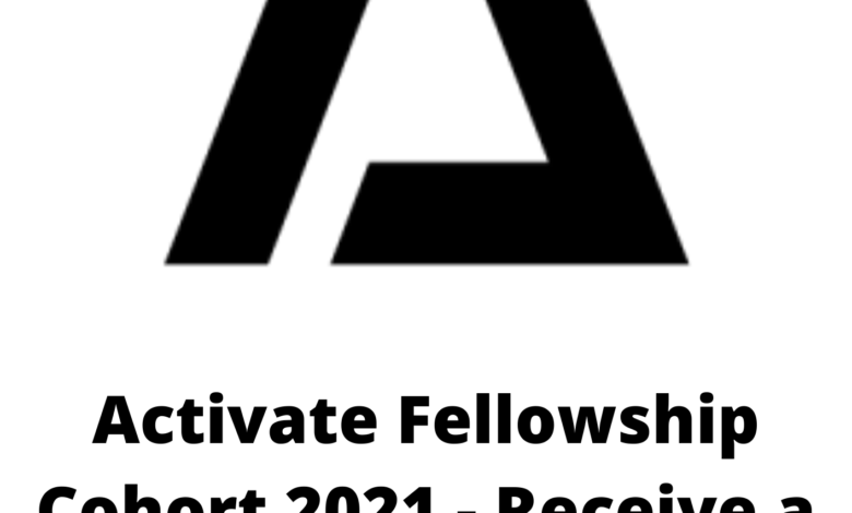 Activate Fellowship Cohort 2021