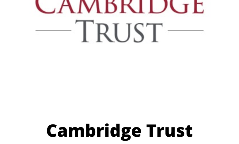 Cambridge Trust Scholarship 2021 in the United Kingdom Fully Funded