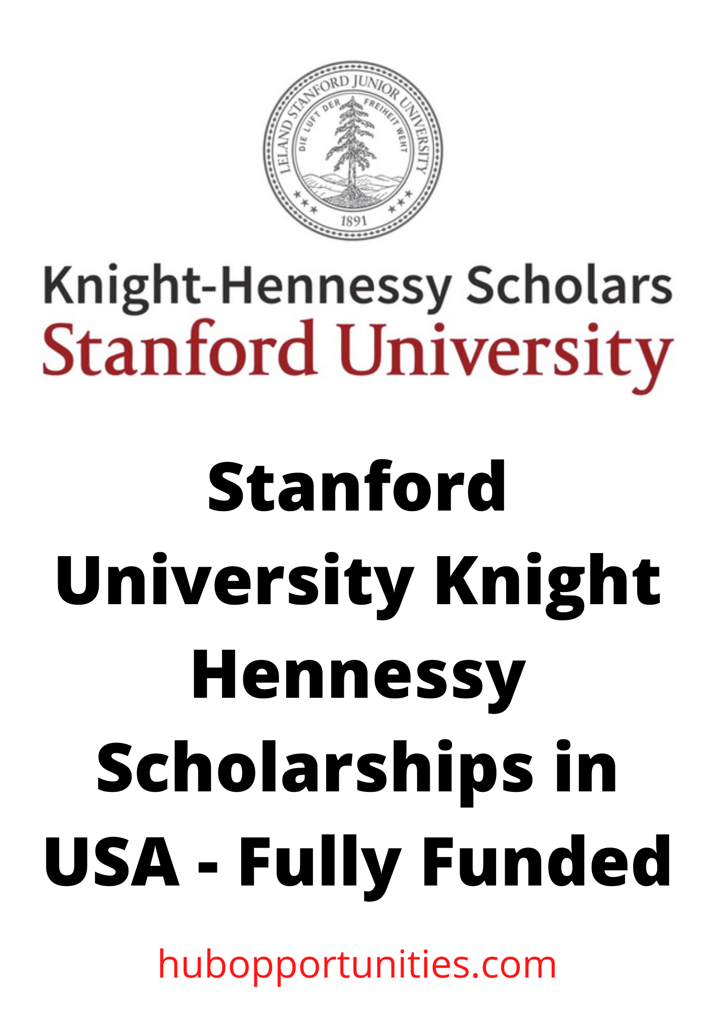 Photo of Stanford University Knight- Hennessy Scholarship in the USA – Fully Funded
