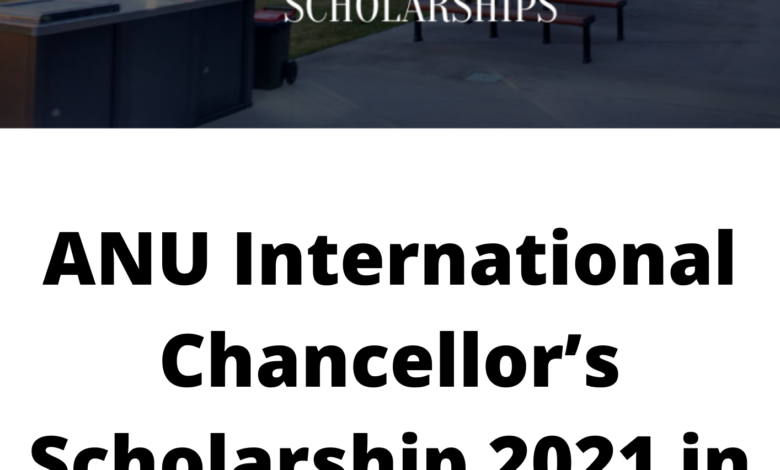 ANU International Chancellor's Scholarship 2021 in Australia - Funded