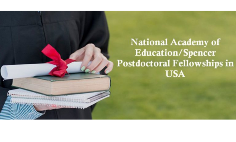 National Academy of Education/Spencer Postdoctoral Fellowships in the USA