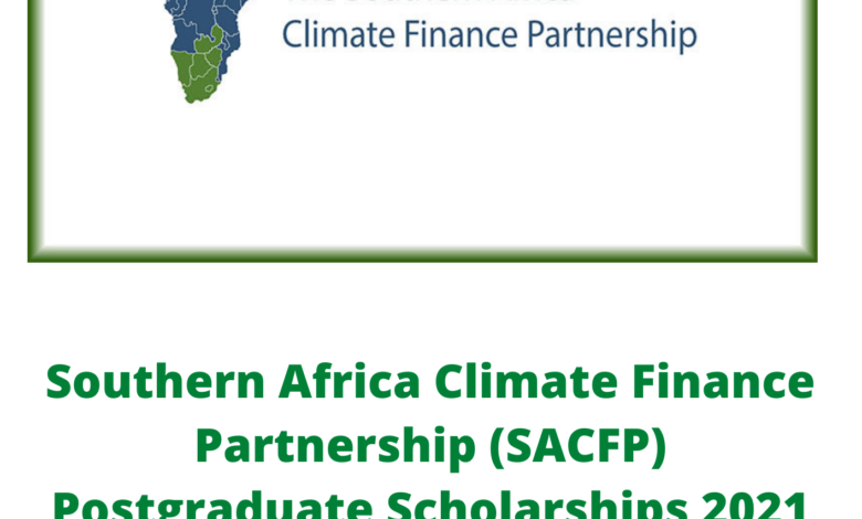 Southern Africa Climate Finance Partnership (SACFP) Postgraduate Scholarships