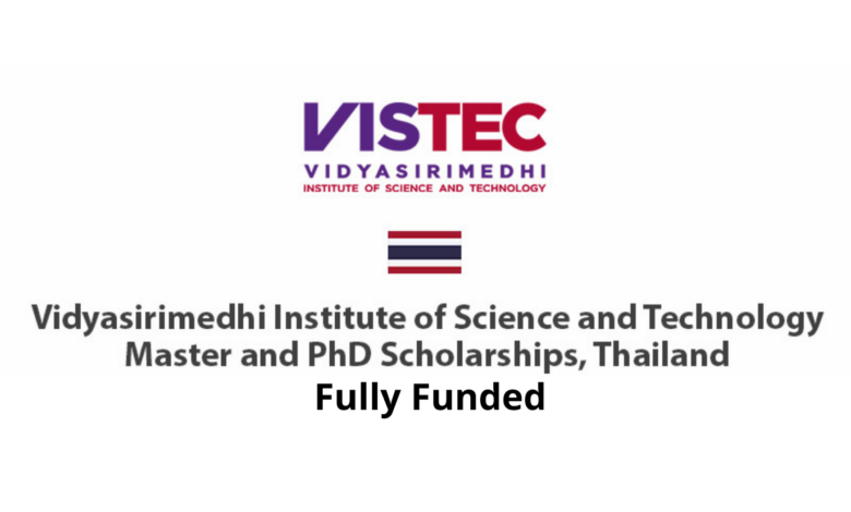 Vidyasirimedhi Institute of Science and Technology Scholarship 2021 in Thailand Fully Funded