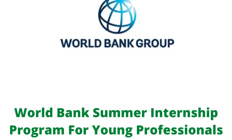 World Bank Summer Internship Program