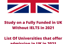 Photo of Study on a Fully Funded in UK Without IELTS in 2021